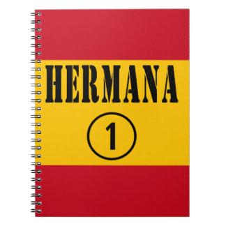 Spanish Sisters : Hermana Numero Uno Notebook