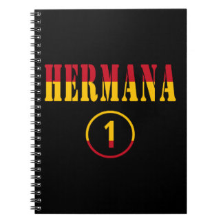 Spanish Sisters : Hermana Numero Uno Spiral Notebook