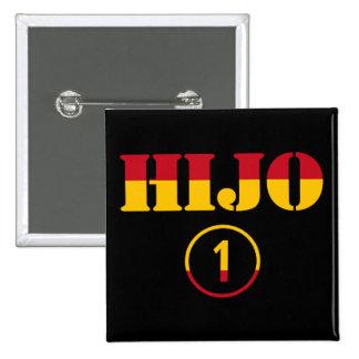 Spanish Sons : Hijo Numero Uno 2 Inch Square Button