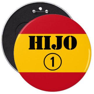 Spanish Sons : Hijo Numero Uno 6 Inch Round Button
