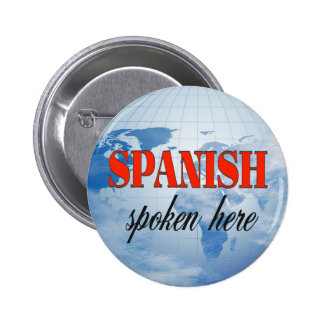 Spanish spoken here cloudy earth button