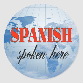 Spanish spoken here cloudy earth classic round sticker