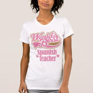 Spanish Teacher Gift (Worlds Best) T-Shirt