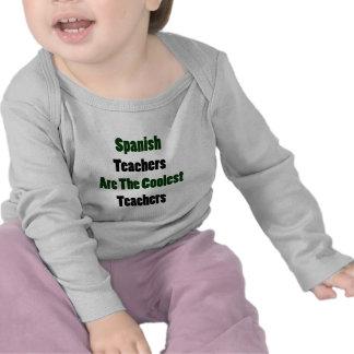Spanish Teachers Are The Coolest Teachers T Shirts