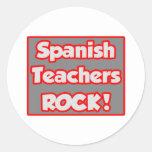 Spanish Teachers Rock! Round Sticker