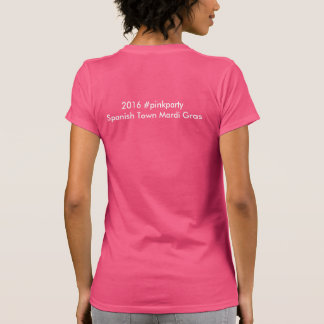 Spanish Town 2016 - PINK T Shirt