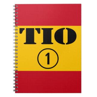 Spanish Uncles : Tio Numero Uno Notebook