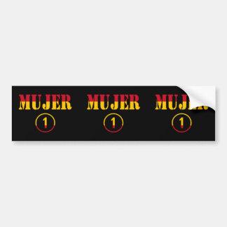 Spanish Wives : Mujer Numero Uno Car Bumper Sticker