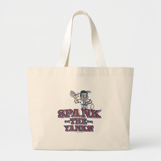 Spank the Yanks Gear Large Tote Bag