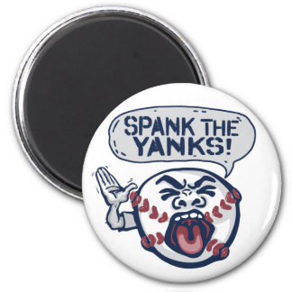 Spank the Yanks Outrageous Baseball 2 Inch Round Magnet