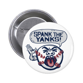 Spank the Yanks Outrageous Baseball 2 Inch Round Button
