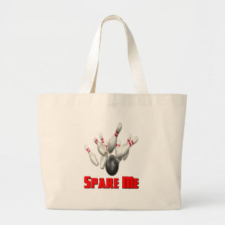 Spare Me Bowling Large Tote Bag
