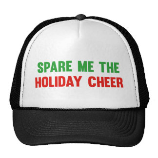 Spare Me The Holiday Cheer Trucker Hat