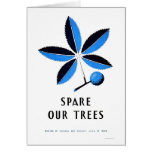 Spare Our Trees 1938 WPA Card