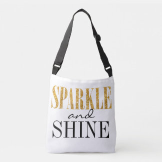 Sparkle And Shine Cute Quote Typography Crossbody Bag