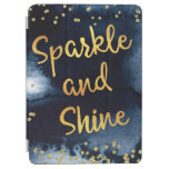 Sparkle And Shine Gold & Watercolor Typography Art iPad Air Cover