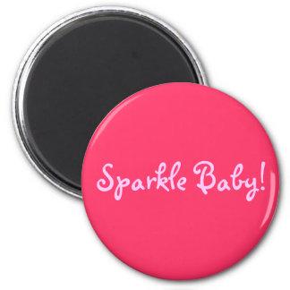 Sparkle Baby! 2 Inch Round Magnet