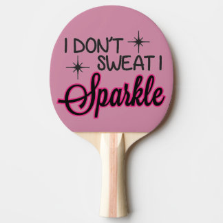 Sparkle Don't Sweat Ping-Pong Paddle