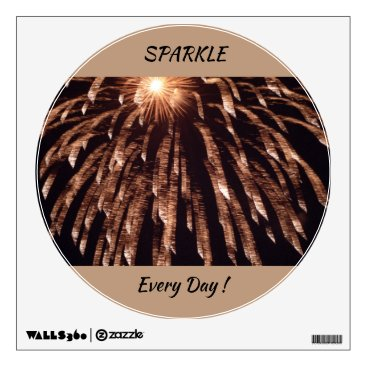 Sparkle Every Day Wall Decal