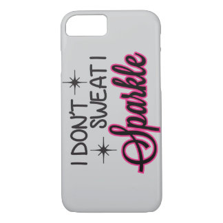 Sparkle Not Sweat iPhone 8/7 Case