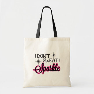 Sparkle Not Sweat Tote Bag