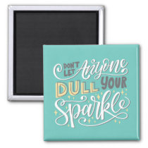 Sparkle Quote Magnet