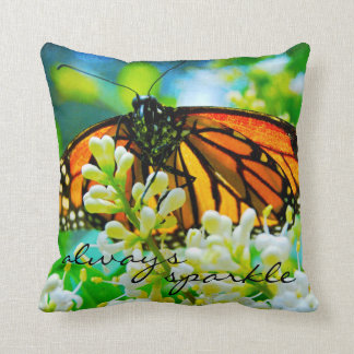 """""""Sparkle"""" Quote Orange Monarch Butterfly Photo Throw Pillow"""