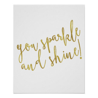 Sparkle Shine Quote Faux Gold Foil Glitter Poster