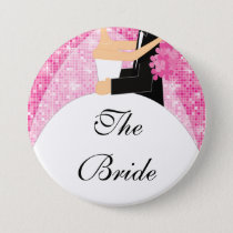 Sparkly Bride Bridal Party  Button / Pin Pink