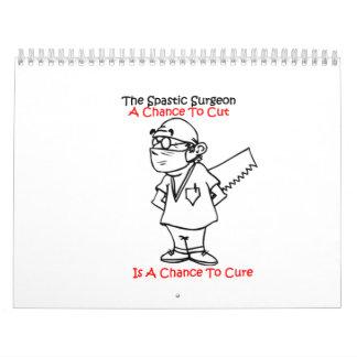 Spastic Surgeon Calendar