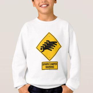 Spawn Camper Warning Sign Sweatshirt