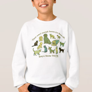 Spay and Neuter your Pets Sweatshirt