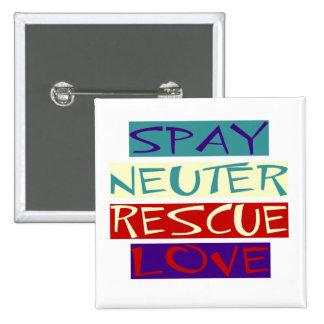 Spay el amor neutral del rescate pin cuadrada 5 cm