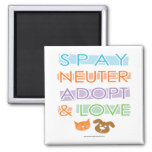 Spay Neuter Adopt Love 2 Inch Square Magnet