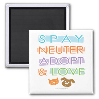 Spay Neuter Adopt Love Magnet