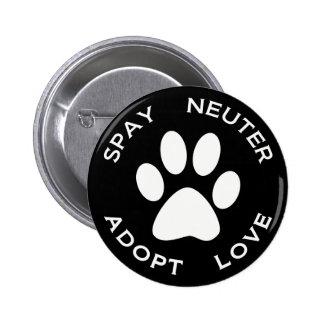 Spay Neuter Adopt Love Pinback Button