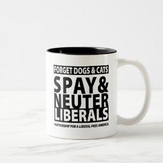 Spay y neutralice a los liberales taza dos tonos