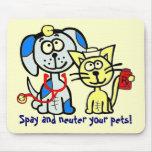 ¡Spay y neutralice a sus mascotas! Alfombrilla De Raton