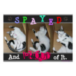 Spayed and Proud of It Poster