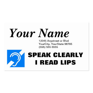 SPEAK CLEARLY, I READ LIPS BUSINESS CARD 2