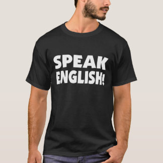 Speak English (b/w) Dark T-Shirt