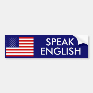 SPEAK ENGLISH CAR BUMPER STICKER