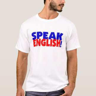 Speak English (color) Basic TShirt