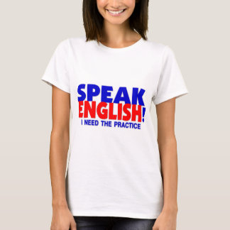 Speak English Humor Baby Doll T-Shirt