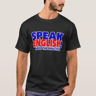 Speak English Humor Dark T-Shirt