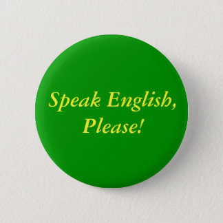 Speak English, Please! Button