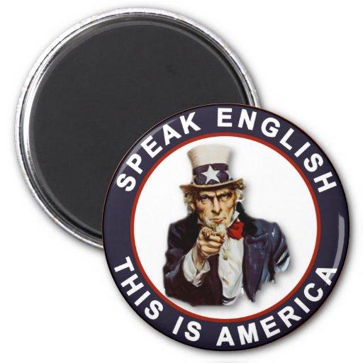 SPEAK ENGLISH - THIS IS AMERICA 2 INCH ROUND MAGNET