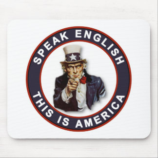 SPEAK ENGLISH - THIS IS AMERICA MOUSE PAD