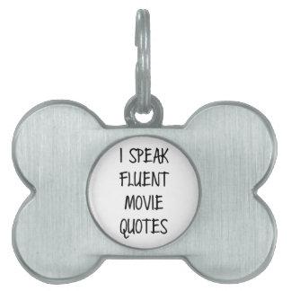 Speak Fluent Movie Quotes Pet Name Tag