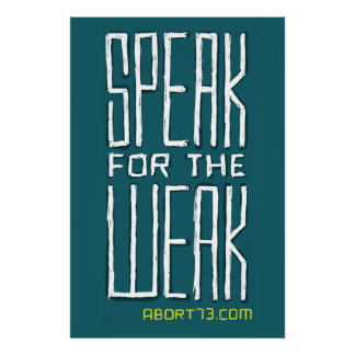 Speak for the Weak / Abort73.com Poster
